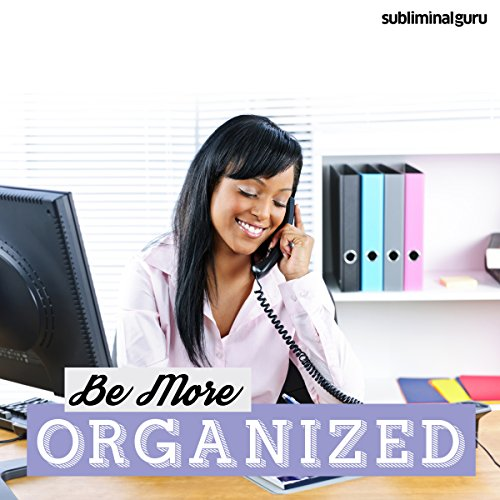 Be More Organized audiobook cover art