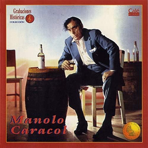 Manolo Caracol feat. Melchor De Marchena, Moraito De Jerez, Paco Aguilera & Lola Flores