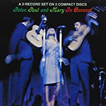Peter, Paul and Mary In Concert by artist [1990]