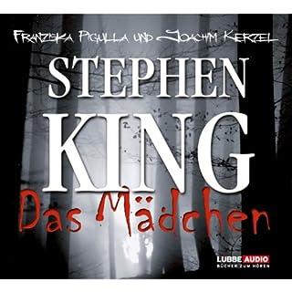 Das Mädchen                   Autor:                                                                                                                                 Stephen King                               Sprecher:                                                                                                                                 Joachim Kerzel,                                                                                        Franziska Pigulla                      Spieldauer: 7 Std. und 36 Min.     602 Bewertungen     Gesamt 4,2