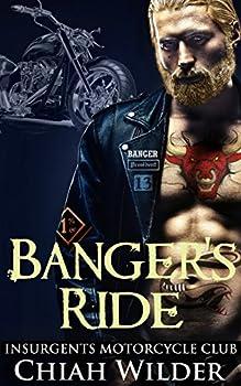 Banger s Ride  Insurgents Motorcycle Club  Insurgents MC Romance Book 5