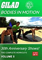 Gilad Bodies in Motion: 30th Anniversary Shows 5 [DVD] [Import]