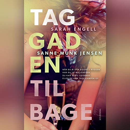Tag gaden tilbage                   By:                                                                                                                                 Sanne Munk Jensen,                                                                                        Sarah Engell                               Narrated by:                                                                                                                                 Fanny Leander Bornedal                      Length: 7 hrs and 20 mins     Not rated yet     Overall 0.0