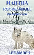 Martha Rookie Angel: The Second Task (Dingebury Town Mysteries)