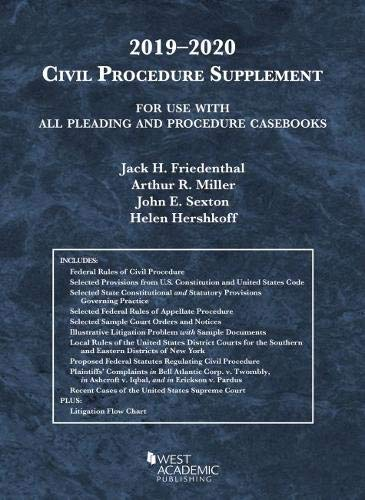 Compare Textbook Prices for Civil Procedure Supplement, for Use with All Pleading and Procedure Casbooks, 2019-2020 American Casebook Series 2019 Edition ISBN 9781684671441 by Friedenthal, Jack H.,Miller, Arthur R.,Sexton, John E.,Hershkoff, Helen