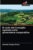 Il ruolo del Consiglio agricolo nella governance cooperativa