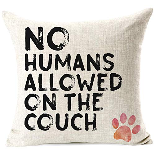 Funny Dog Pillow Paw Print, Nordic Warm Sweet Funny Sayings: No Humans Allowed On The Couch. Dog Lover Gifts, Cotton Linen Throw Pillow Covers Cushion Cover Decorative Sofa Bedroom Living Room