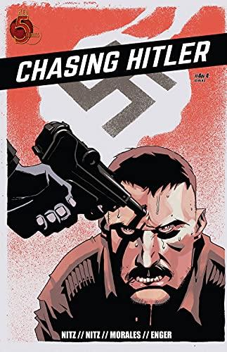 Chasing Hitler #4 (English Edition)