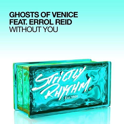 Ghosts Of Venice feat. Errol Reid