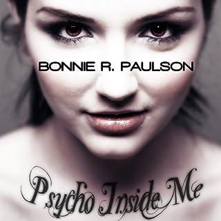 Psycho Inside Me audiobook cover art