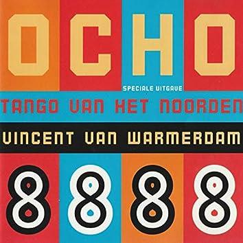 Ocho - Tango Van Het Noorden