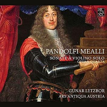 Pandolfi Mealli: Sonate à violino solo (Opera quarta)