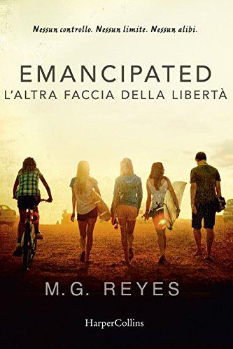 Emancipated: l'altra faccia della libertà eBook: Reyes, M.g. ...