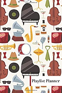 RED JAZZ PLAYLIST PLANNER: 100 PAGES - 6 x 9 Inch Playlist Journal - Create dream playlists (ELITIC PLAYLIST JOURNALS)