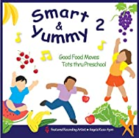Vol. 2-Smart & Yummy: Good Food M