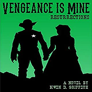 Vengeance Is Mine: Resurrections audiobook cover art