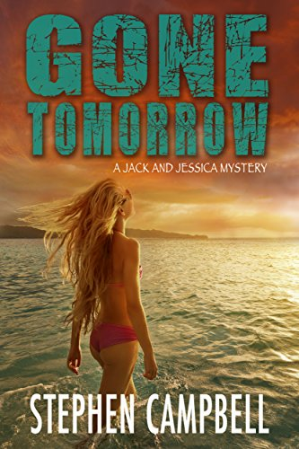 Book: Gone Tomorrow by Stephen R. Campbell