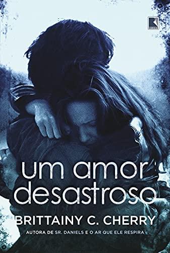 Um amor desastroso