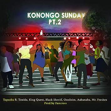 Konongo Sunday, Pt.2