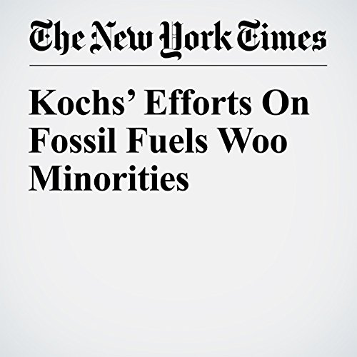 Kochs' Efforts On Fossil Fuels Woo Minorities copertina
