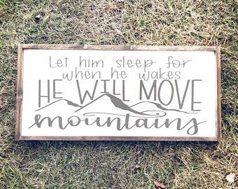 Free Brand oqsyyxgs Let him sleep sign | large farmhouse sign | let him sleep for when he wakes he will move mountains sign | farmhouse nursery |above crib sign