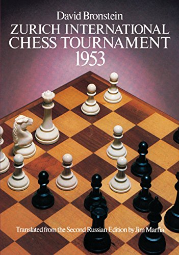Zurich International Chess Tournament, 1953 (Dover Chess) (English Edition)