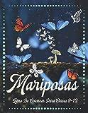 Mariposas Libro De Colorear Para Chicas 9-12: Hermosas mariposas voladoras para amantes de la naturaleza. Buena suerte !!!