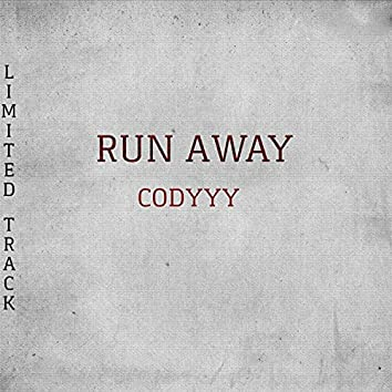 RUN AWAY (Limited Track)