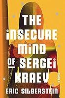 The Insecure Mind of Sergei Kraev