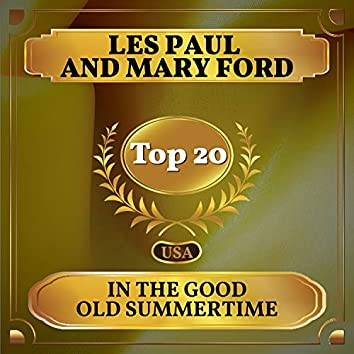 In the Good Old Summertime (Billboard Hot 100 - No 15)