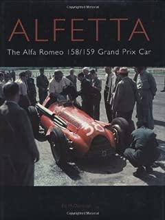 Alfetta: The Alfa Romeo 158 & 159 Grand Prix Car (Autoclassics)