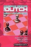 Dangerous Weapons: The Dutch: Dazzle Your Opponents! (dangerous Wepaons)-Palliser, Richard Williams, Simon Vigus, James