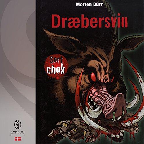 Dræbersvin (Sort chok 4) Titelbild