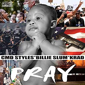 Pray (feat. Billie Slum & Krad)
