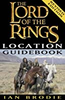 The Lord of the Rings Location Guidebook (Lord of the Rings (Paperback))