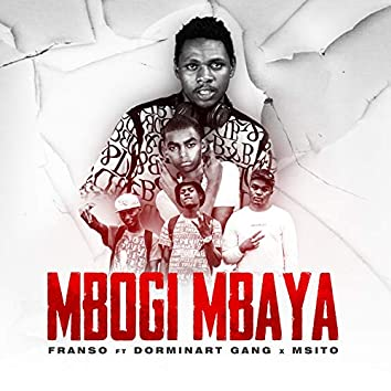 Mbogi Mbaya (Radio Edit)