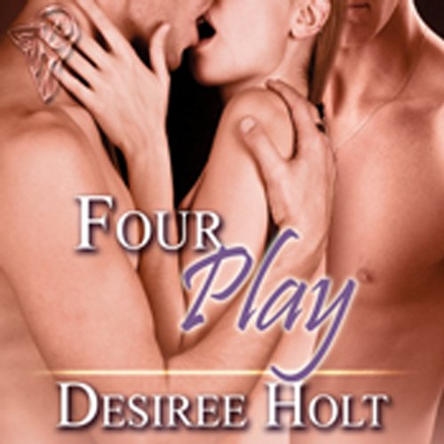 Four Play Audiobook By Desiree Holt cover art