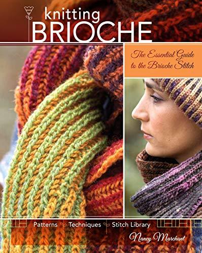 Knitting Brioche: The Essential Guide to the Brioche Stitch (English Edition)