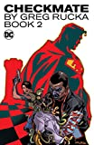 Checkmate by Greg Rucka: Book 2 (Checkmate (2006-2008)) (English Edition)