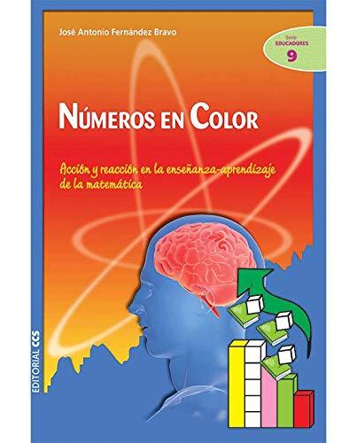 Números en color: Acción y reacción en la enseñanza-aprendizaje de la matemática: 9 (Ciudad de las Ciencias)