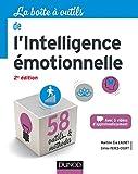 La boîte à outils de l'intelligence émotionnelle - 2e éd. (BàO La Boîte à Outils) - Format Kindle - 14,99 €
