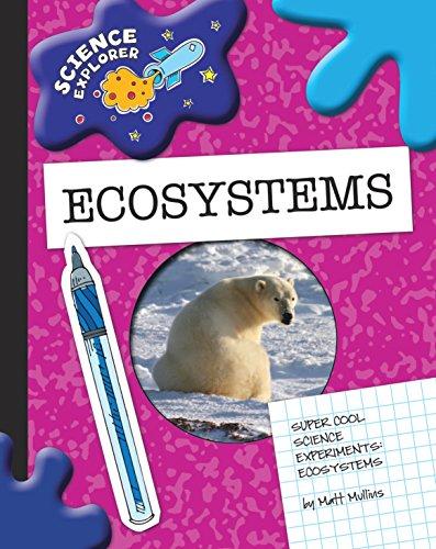 Ecosystems (Explorer Library: Science Explorer) (English Edition)