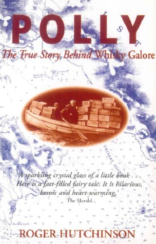 Polly: The True Story Behind Whisky Galore (English Edition)
