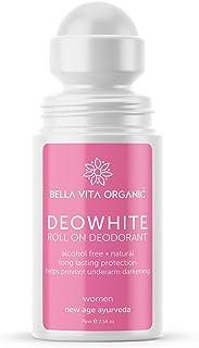 Bella Vita Organic Deo White Deodorant For Women 75 ml Roll On Natural Under Arm Skin Whitening & Lightening For Girls, La...