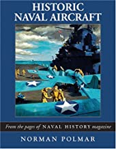 Historic Naval Aircraft: The Best of