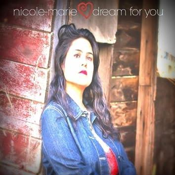 Dream for You