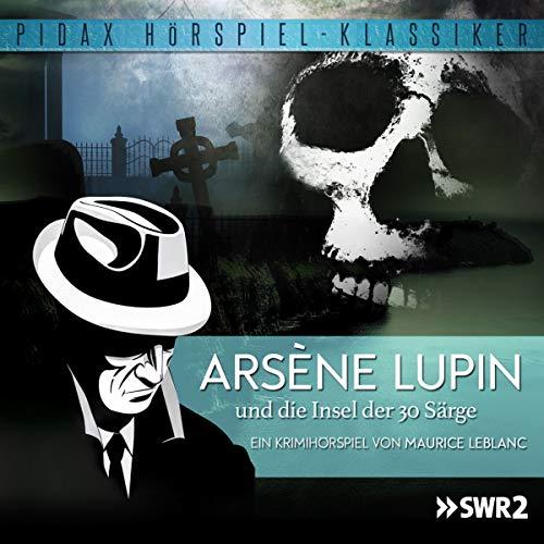 Arsène Lupin und die Insel der 30 Särge Titelbild