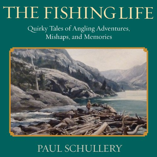 The Fishing Life audiobook cover art