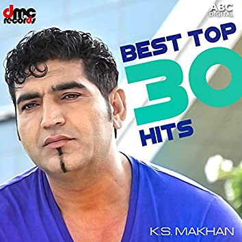 Best Top 30 Hits - K.S. Makhan