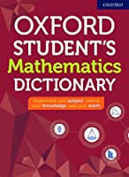 Oxford Student's Mathematics Dictionary (Oxford Dictionaries)